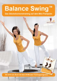 Die Trainings-DVD zum Buch: Balance Swing™ (30 min)